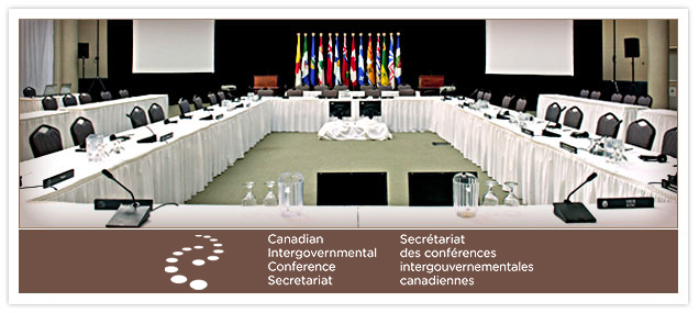 Canadian Intergovernmental Conference Secretariat Secr�tariat des conf�rences intergouvernementales canadiennes